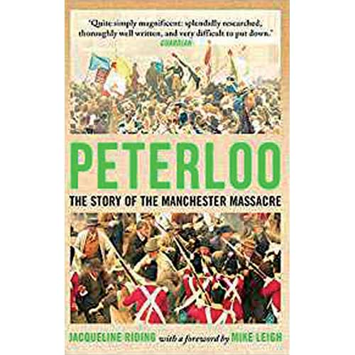 Peterloo: The Story of the Manchester Massacre by Jacqueline Riding Book cover
